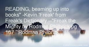Freak The Mighty Quotes Best 3 Famous Quotes About Freak
