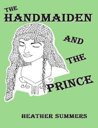 The Handmaiden and the Prince by Heather Summers | NOOK Book (eBook) |  Barnes & Noble®