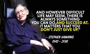 22 Genius Stephen Hawking Quotes To Remember Him Motivationgrid