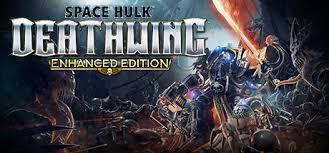 Space Hulk Deathwing Enhanced Edition On Steam