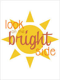 look on the bright side day. And Look On The Bright Side Day