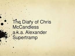 Chris Mccandless Diary Diary Of Chris Mccandless