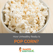 is eating popcorn bad for you a fact checked ysis
