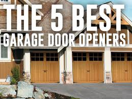 best garage door openersThe 5 Best Garage Door Openers