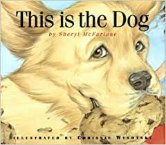 This Is The Dog: Amazon.ca: McFarland, Sheryl, Wysotski, Christie: Books
