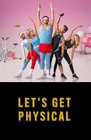 Lets Get Physical Temporada 1