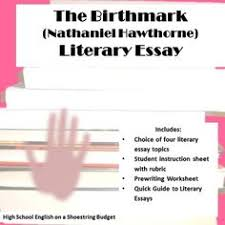the birthmark alternate point of view project nathaniel hawthorne  the birthmark literary essay nathaniel hawthorne
