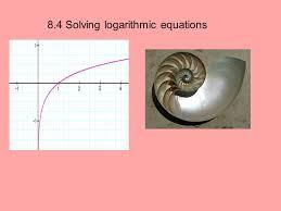 16 8 4 solving logarithmic equations