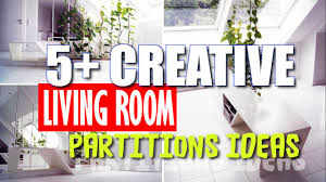Partition For Living Room Creative Living Room Partition Decor Ideas Youtube