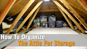 Loft Storage How To Organize The Attic For Storage Youtube