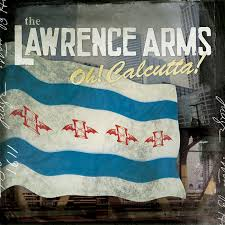 Oh! Calcutta!   The Lawrence Arms