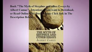 myth of sisyphus essay myth of sisyphus main point essay