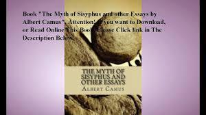 myth of sisyphus essay myth of sisyphus main point essay