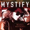 Mystify: A Musical Journey with Michael Hutchence [Original Motion Picture Soundtrack]