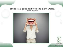 Smile The Expression Of Your Inner Light Beach Braces Fascinating Braces Quotes