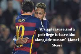 Messi Quotes Delectable Top 48 Quotes On Neymar