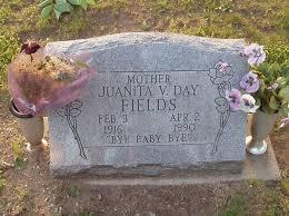 Juanita Venetta Fields (Day) (1916 - 1990) - Genealogy