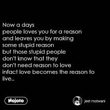 Now A Days People Loves You For A Reason And Leave English Quote