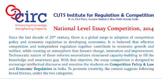 circ essay competition on competition policy and law economic circ essay competition on competition policy and law economic regulation submit by 15