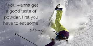 Skiing Quotes New Ski Quotes New Gens Top On Skiing Snowboarding Humour Images