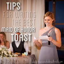 Tips For Writing the Best Maid of Honor Toast Maids