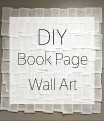 diy book page wall art made with old book that is in the glue on large