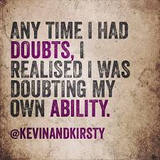 Stop doubting just take action! It can be done & you are the one ...