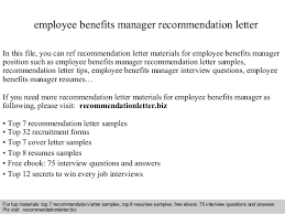 Writing A Recommendation Letter For An Employee Employee Benefits Manager Recommendation Letter