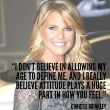 Inspirational Celebrity Quotes on Pinterest | Christie Brinkley ...