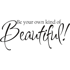 Be Your Own Beautiful Quotes Best Of Shop Design On Style Decorative 'Be Your Own Kind Of Beautiful