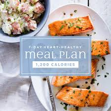 Healthy And Balanced Diet Chart 7 Day Heart Healthy Meal Plan 1 200 Calories Eatingwell