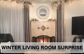 For Designing A Living Room Interior Design Winter Living Room Surprise Makeover Youtube