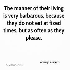 Living Quotes Gorgeous Amerigo Vespucci Quotes QuoteHD