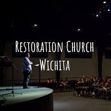 Restoration Church Wichita