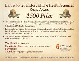 submissions open for danny jones history of the health sciences for more information contact peg seger at segerp uthscsa edu or 210 567 6398