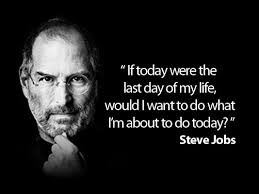 Steve Jobs Dream Quote Best of Steve Jobs Last Day Of My Life Quote