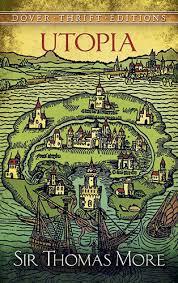 utopia essays gradesaver utopia sir thomas more