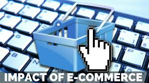 essay on positive and negative impact of e commerce on society impact of e commerce on society