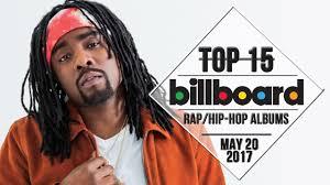 Top 15 Us Rap Hip Hop Albums May 20 2017 Billboard Charts