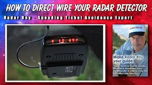 how to direct wire your radar detector