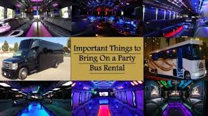 Important Things to Bring On a Party Bus Rental