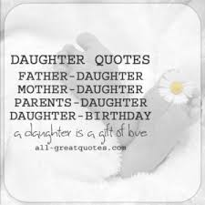 Prosperity Quotes Stunning Daughter Quotes Mother Daughter Father Daughter Birthday Daughter