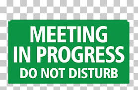 Do Not Disturb Meeting In Progress Sign 389 Meeting Signs Png Cliparts For Free Download Uihere