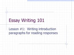 essay writing lesson writing introduction paragraphs for  1 essay writing 101 lesson 1 writing introduction paragraphs for reading responses
