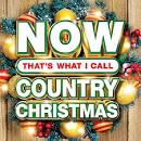 NOW That's What I Call a Country Christmas [iTunes]