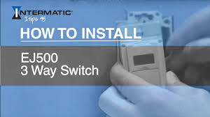 how to install ej500 3 way timer switch how to install ej500 3 way timer switch intermatic