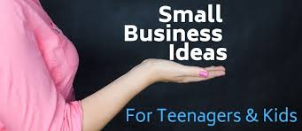 5 Small Business Ideas For Teenagers Kids Looking To Make