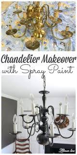 chandelier makeover super easy chandelier makeover with spray paint rustic chandelier makeover