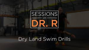 sessions with dr romanov dry land swimming drills