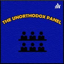 THE UNORTHODOX PANEL